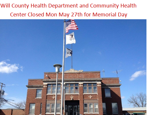 Will County Health Department and Community Health Center Closed for Memorial Day
