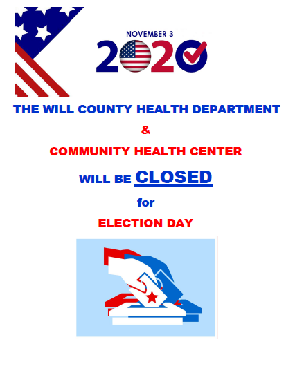 Will County Health Department/Community Health Center Locations Closed Nov 3rd for Election Day